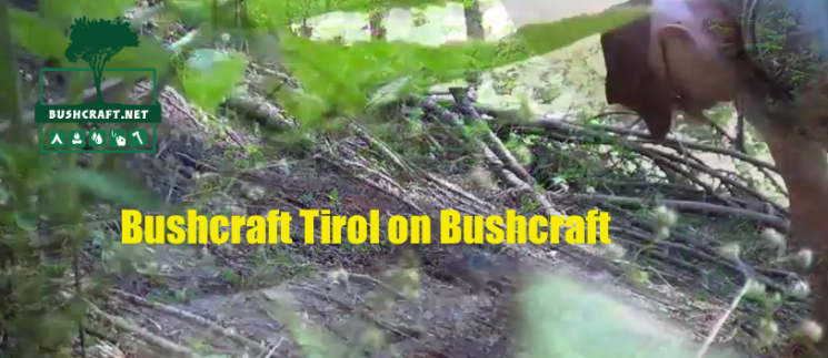 Was ist Bushcraft: Bushcraft Tirol in Action